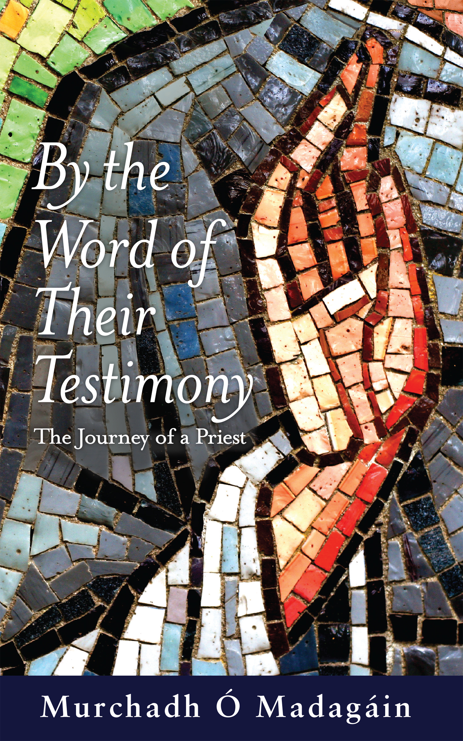 By the Word of Their Testimony